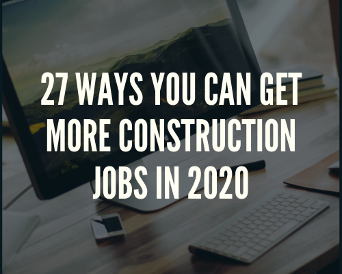 Best Mortgage Lenders 2020.27 Ways You Can Get More Construction Jobs In 2020 I Am