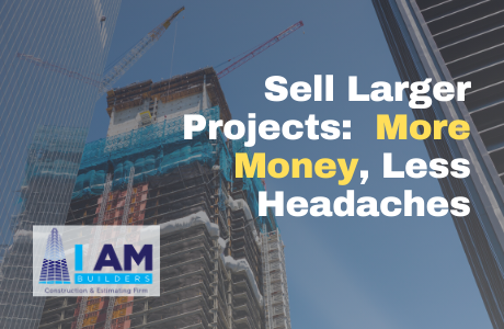 sell large construction projects