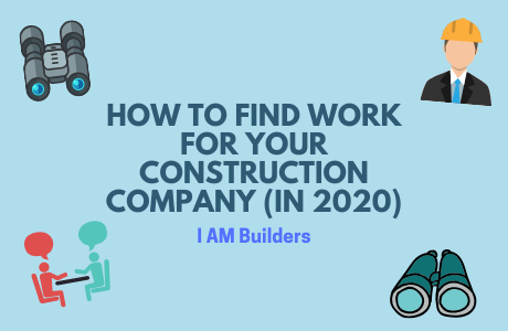 how to find work for your construction company in 2020