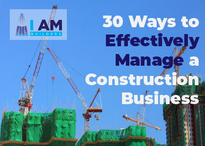how to manage construction business