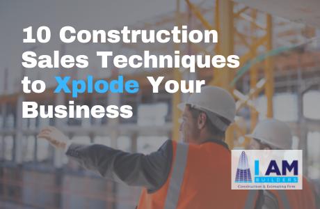 sales techniques to grow construction business